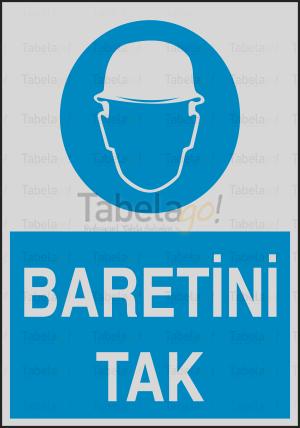 TG-ISG-1-1 - Baretini Tak - İş Güvenliği Levhası - Tabelago
