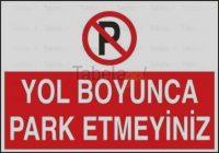 Yol Boyunca Park Etmeyiniz