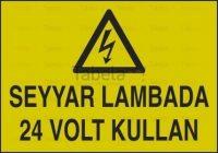 Seyyar Lambada 24 Volt Kullan