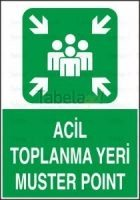 Acil Toplanma Yeri Muster Point